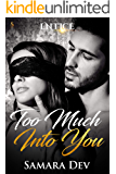 Too Much Into You (Entice)