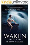 Waken (The Woods of Everod Book 1)