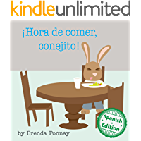 ¡Hora de comer, conejito! (Time to Eat, Bunny!) (Xist Kids Spanish Books)
