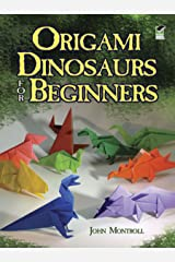 Origami Dinosaurs for Beginners (Dover Origami Papercraft) Paperback