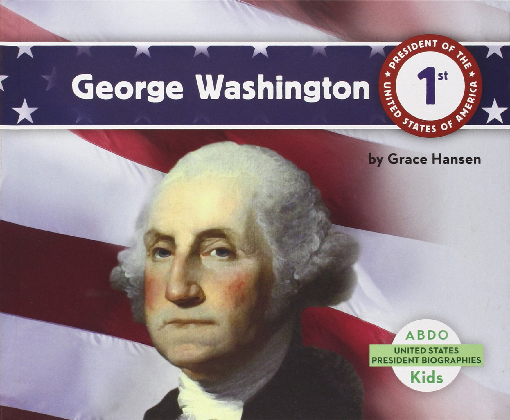 George Washington (United States President Biographies)