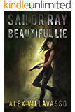 Sailor Ray and the Beautiful Lie (The Pact Book 3)