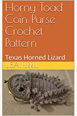 Horny Toad Coin Purse Crochet Pattern: Texas Horned Lizard Kindle Edition