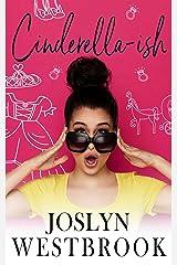 Cinderella-ish (Razzle My Dazzle Book 1) Kindle Edition