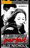 Un jeu presque parfait (Jeux dangereux t. 3) (French Edition)