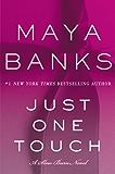Just One Touch: A Slow Burn Novel (Slow Burn Novels)