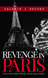 Revenge in Paris (Noir Travel Story Series Book 1)