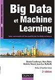 Big Data et Machine Learning - 2e éd. - Les concepts et les outils de la data science