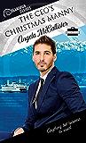 The CEO's Christmas Manny (Dreamspun Desires Book 72)