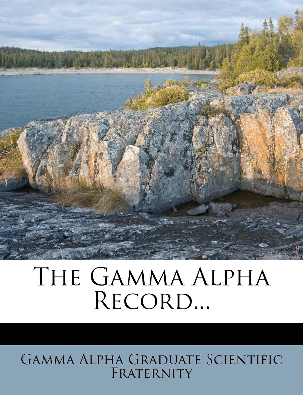 Download The Gamma Alpha Record... pdf epub
