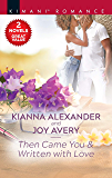 Then Came You & Written with Love (Sapphire Shores Book 4)