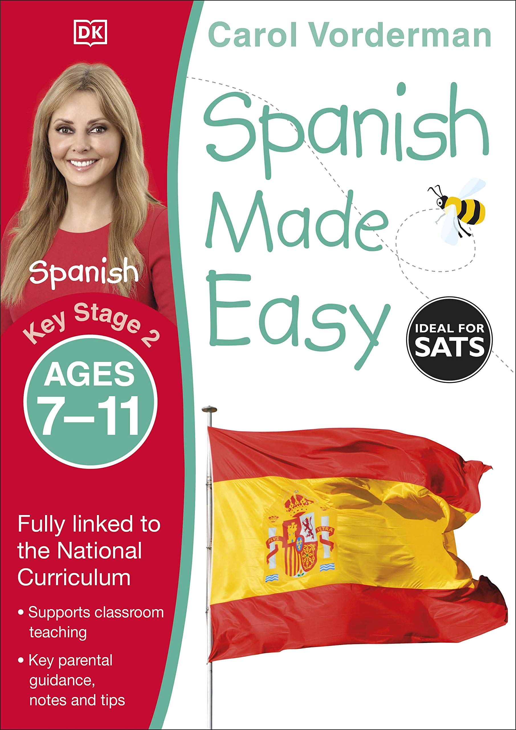 Spanish Made Easy, Ages 200 200 Key Stage 20 Supports the National ...
