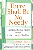 There Shall Be No Needy: Pursuing Social Justice