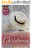 A Contest for Christmas (Spinster Mail Order Brides Book 24)