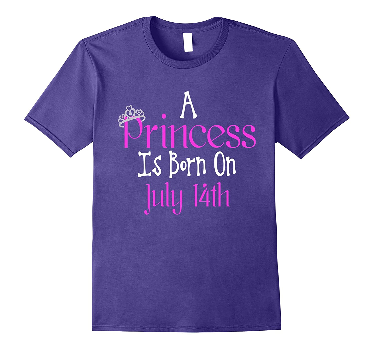 A Princess Is Born On July 14th Funny Birthday T-Shirt-PL