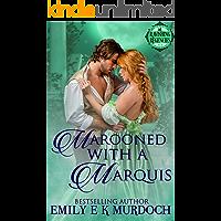 Marooned with a Marquis: A Steamy Regency Romance (Ravishing Regencies Book 4)