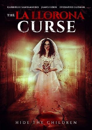 Amazon Com La Llorona Curse The Nichole Ceballos James Ezrin Ron Gelner Everardo Guzman Movies Tv