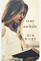 Stay Awhile Kindle Edition
