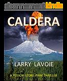 Caldera: A Yellowstone Park thriller (English Edition)