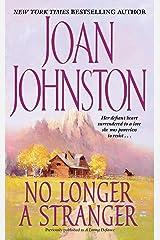No Longer a Stranger Kindle Edition