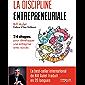 La discipline entrepreneuriale: 24 étapes pour développer une entreprise avec succès