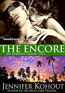 The Encore: An Avernus Island Tale (Book 3)