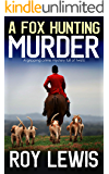 A FOX HUNTING MURDER a gripping crime mystery full of twists