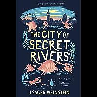 The City of Secret Rivers