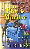 The Plot Is Murder (Mystery Bookshop Book 1)