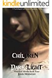 Children of the Dark Light (Haunted Minds Book 4)