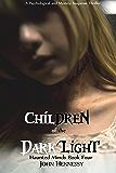 Children of the Dark Light (Haunted Minds Book 4)