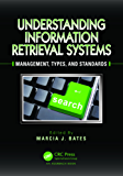 Understanding Information Retrieval Systems: Management, Types, and Standards