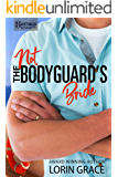Not the Bodyguard's Bride: Sweet Bodyguard Romance (Hastings Security Book 5)