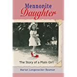 Mennonite Daughter: The Story of a Plain Girl