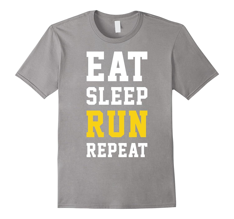 Eat Sleep Run Repeat - Running Marathon Runner T-shirt-FL