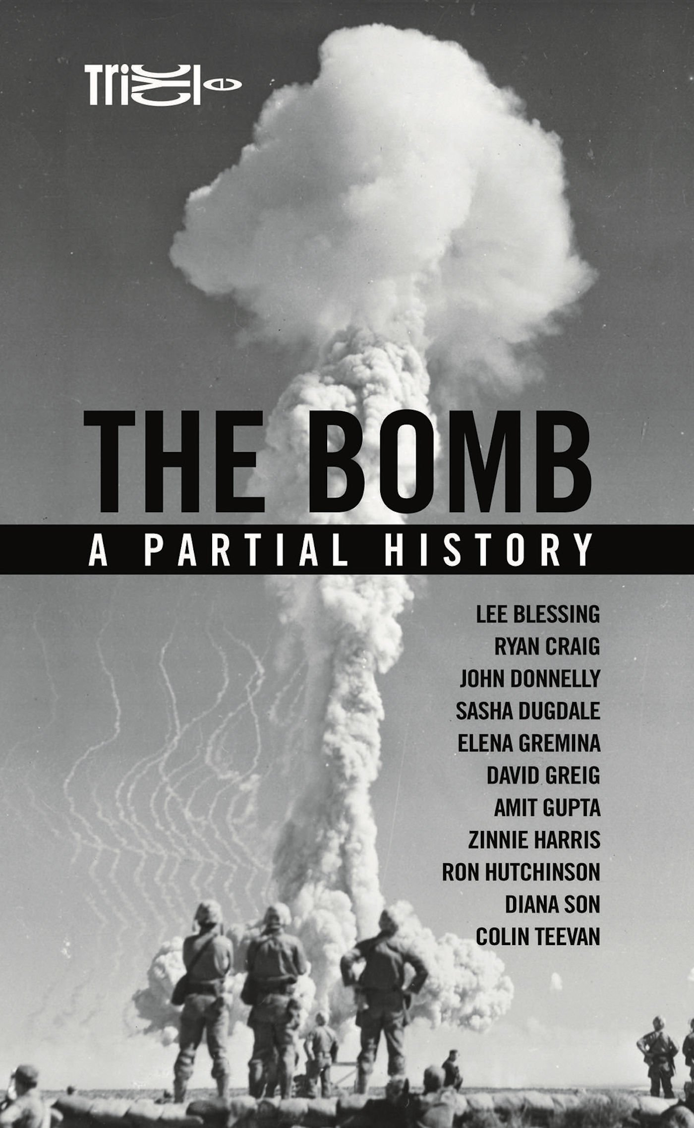 The Bomb  A Partial History  Oberon Modern Plays