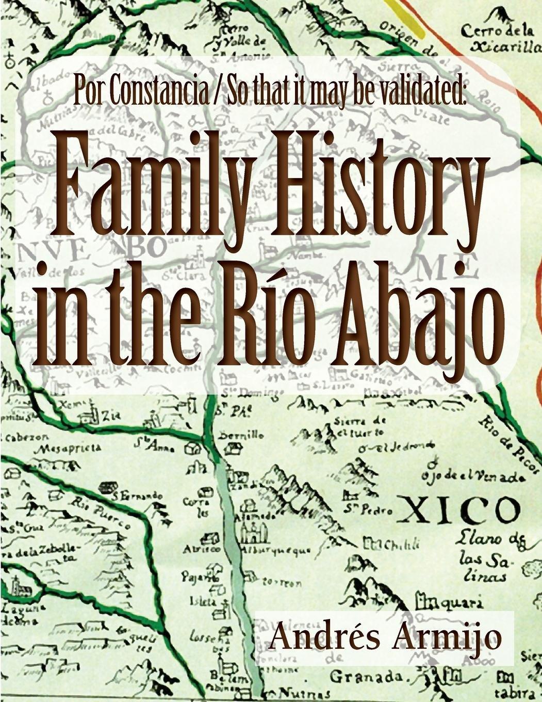 Download Family History in the Rio Abajo PDF