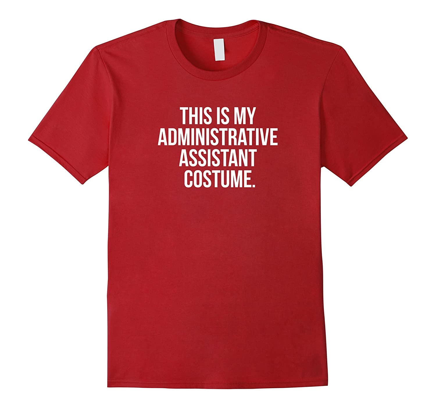 Administrative Assistant Costume funny halloween shirt-PL