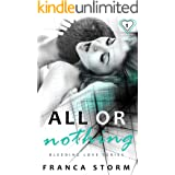 All Or Nothing (Part 1) (The Bleeding Love Series)