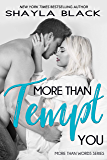 More Than Tempt You (More Than Words Book 5)