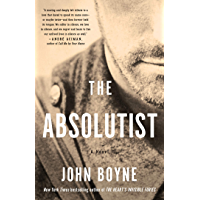 The Absolutist: A Novel by the Author of The Heart's Invisible Furies book cover