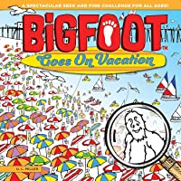 BigFoot Goes On Vacation: A Spectacular Seek and Find Challenge for All Ages! (Bigfoot Search and Find) (Happy Fox Books…