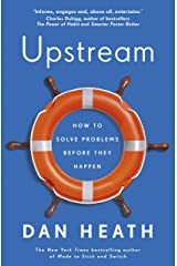 Upstream: How to solve problems before they happen Kindle Edition