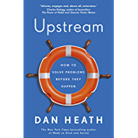 Upstream: How to solve problems before they happen (English Edition)
