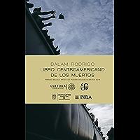 Libro centroamericano de los muertos (Poesía) (Spanish Edition)