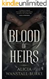 Blood of Heirs (The Coraidic Sagas Book 1)