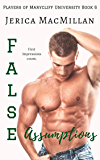 False Assumptions (Players of Marycliff University Book 6)