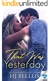 That Was Yesterday (The Yesterday Series Book 2)