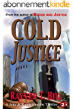 Cold Justice: A Private Investigator Murder Mystery (A Jake & Annie Lincoln Thriller Book 2) (English Edition)
