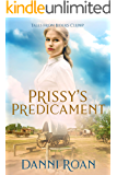 Prissy's Predicament: Tales From Biders Clump: Book 6